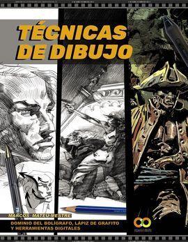 TÉCNICAS DE DIBUJO. DOMINIO DEL BOLÍGRAFO, LÁPIZ DE GRAFITO Y HERRAMIENTAS DIGIT