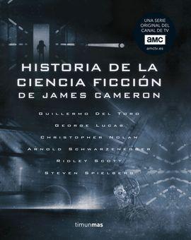HISTORIA DE LA CIENCIA FICCIÓN, DE JAMES CAMERON
