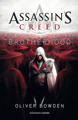 ASSASIN'S CREED. BROTHERHOOD