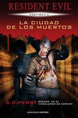 LA CIUDAD DE LOS MUERTOS (NUEVA EDICCION)
