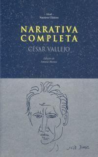 NARRATIVA COMPLETA DE CESAR VALLEJO