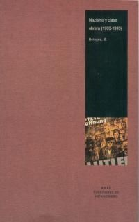 NAZISMO Y CLASE OBRERA (1933-1993)