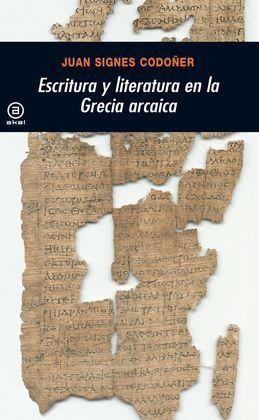 ESCRITURA Y LITERATURA EN LA GRECIA ARCAICA