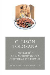 INVITACIÓN A LA ANTROPOLOGÍA CULTURAL DE ESPAÑA