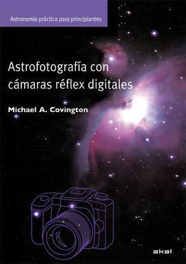 ASTROFOTOGRAFÍA CON CÁMARAS REFLEX DIGITALES