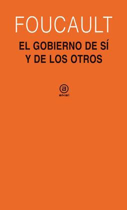 EL GOBIERNO DE SÍ Y DE LOS OTROS (1982-1983)