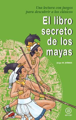 EL LIBRO SECRETO DE LOS MAYAS