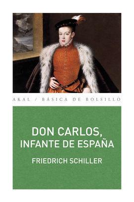 DON CARLOS, INFANTE DE ESPAÑA