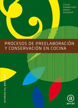 PROCESOS DE PREELABORACIÓN Y CONSERVACIÓN EN COCINA. LIBRO DEL ALUMNO