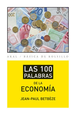 100 PALABRAS DE LA ECONOMIA,LAS