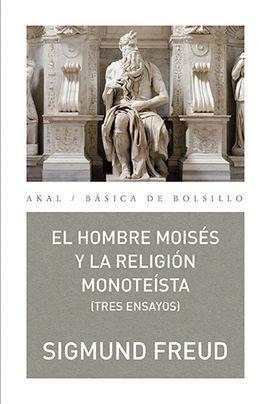 HOMBRE MOISES Y LA RELIGION MONOTEISTA TRES ENSAYOS,EL