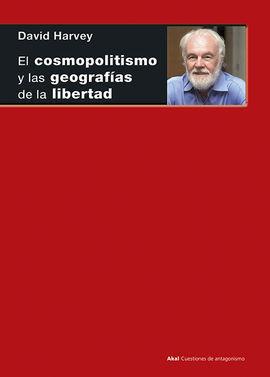 EL COSMOPOLITISMO Y LAS GEOGRAFAS DE LA LIBERTAD