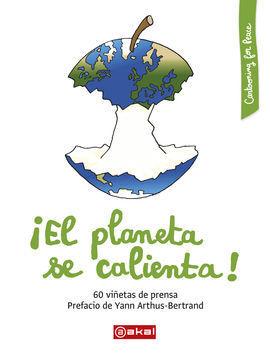 EL PLANETA SE CALIENTA!