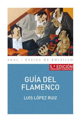 GUÍA DEL FLAMENCO (5ª EDICIÓN9