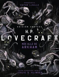 H.P. LOVECRAFT ANOTADO. MAS ALLA DE ARKHAM