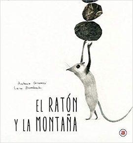 EL RATON Y LA MONTAÑA