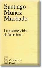 LA RESURRECCIÓN DE LAS RUINAS
