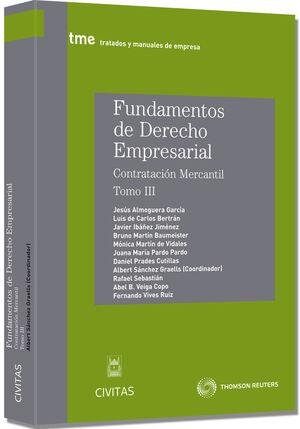 FUNDAMENTOS DEADERECHO EMPRESARIAL III - CONTRATACION MERCANTIL