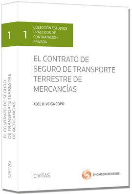 EL CONTRATO DE SEGURO DE TRANSPORTE TERRESTRE DE MERCANCÍAS