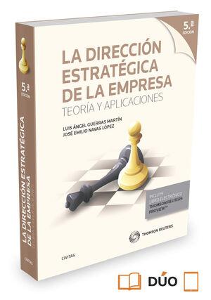 LA DIRECCIÓN ESTRATÉGICA DE LA EMPRESA. TEORÍA Y APLICACIONES (PAPEL + E-BOOK)