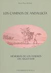 LOS CAMINOS DE ANDALUCIA.MEMORIAS VIAJEROS SIGLO XVIII
