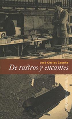 DE RASTROS Y ENCANTES