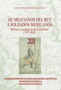 MILICIANOS DEL REY A SOLDADOS MEXICANOS