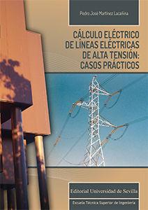 CALCULO ELECTRICO DE LNEAS ELECTRICAS DE ALTA TENSION: CASOS PRA