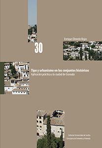 TIPO Y URBANISMO EN LOS CONJUNTOS HISTÓRICOS.