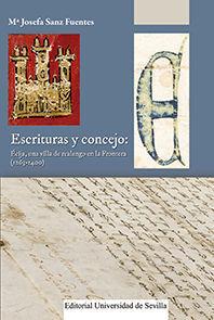 ESCRITURAS Y CONCEJO: ECIJA, UNA VILLA DE REALENGO EN LA FRONTERA (1263-1400)