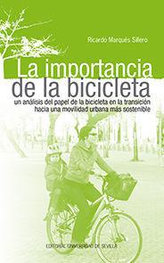 LA IMPORTANCIA DE LA BICICLETA.