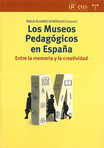 LOS MUSEOS PEDAGÓGICOS EN ESPAÑA.