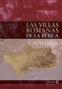 LAS VILLAS ROMANAS DE LA BÉTICA  2 VOL.