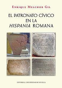 EL PATRONATO CÍVICO EN LA HISPANIA ROMANA
