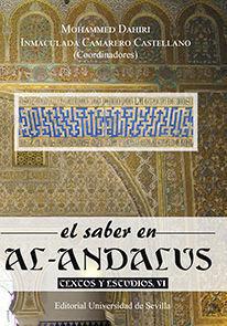 EL SABER EN AL-ANDALUS. TEXTOS Y ESTUDIOS, VI