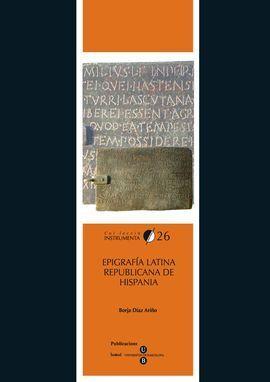 EPIGRAFÍA LATINA REPUBLICANA DE HISPANIA (ELRH)