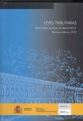 LEYES TRIBUTARIAS. RECOPILACIÓN NORMATIVA