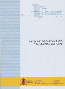 ENTIDADES DE CAPITAL-RIESGO Y SOCIEDADES GESTORAS