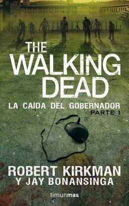 THE WALKING DEAD. LA CAÍDA DEL GOBERNADOR