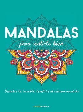 MANDALAS PARA SENTIRTE BIEN