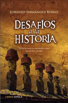 DESAFÍOS A LA HISTORIA