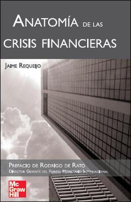 ANATOMÍA DE LAS CRISIS FINANCIERAS