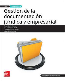 GESTION DE LA DOCUMENTACION JURIDICA Y EMPRESARIAL. GRADO SUPERIOR
