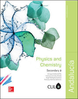 LA - PHYSICS AND CHEMISTRY 2 ESO CLIL. LIBRO ALUMNO. ANDALUCIA.