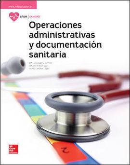 LA OPERACIONES ADMINISTRATIVAS Y DOCUMENTACION SANITARIA GM. LIBR