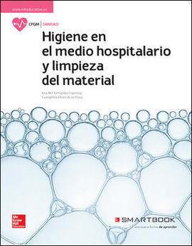 HIGIENE DEL MEDIO HOSPITALARIO Y LIMPIEZA DEL MATERIAL. SMARTBOOK.
