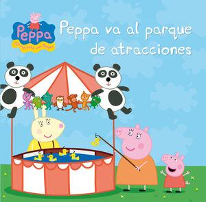 PEPPA VA AL PARQUE DE ATRACCIONES (PEPPA PIG. PRIMERAS LECTURAS)