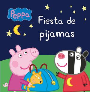 FIESTA DE PIJAMAS (PEPPA PIG. PRIMERAS LECTURAS)