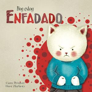 HOY ESTOY ENFADADO