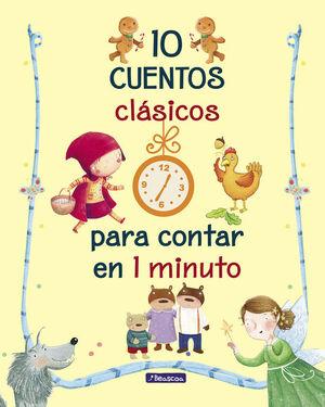 10 CUENTOS CLÁSICOS PARA CONTAR EN 1 MINUTO